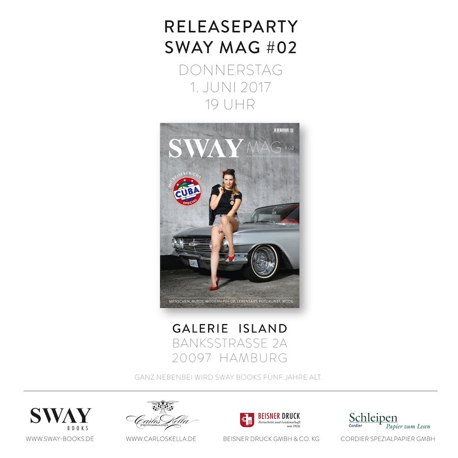 SWAY MAG #2 Magazin-Releaseparty im Island am 01.06.2017