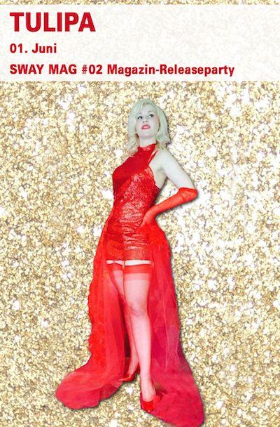"""Die Berliner Burlesque-Performerin Tulipa mit Ihrer Show """"Red Drama"""" für die SWAY MAG #02 Magazin-Releaseparty."""