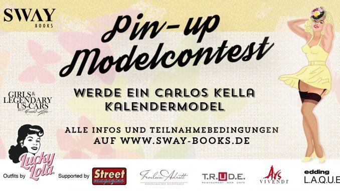 """Pin-up Modelcontest: Gewinne ein Fotoshooting für den """"Girls & legendary US-Cars"""" 2020 Wochenkalender mit Carlos Kella am Samstag, den 22.06.2019 in Hamburg"""