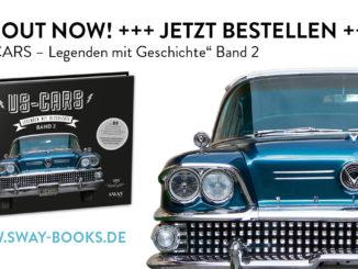 US-Cars – Legenden mit Geschichte Band 2: Der zweite US-CARS Bildband mit Fotografien von Carlos Kella und Hintergrundstories von Peter Lemke ist jetzt bei SWAY Books lieferbar!