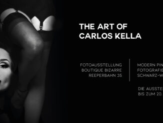 THE ART OF CARLOS KELLA: Modern Pin-Up Fotografie in Schwarz-Weiß – Das war die Vernissage in der Boutique Bizarre.